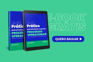 Guia prático para estruturar processos operacionais